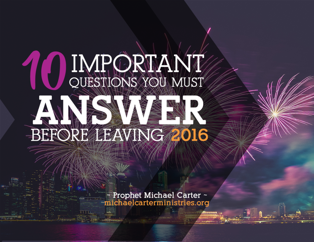 10 Important Questions You Must Answer Before Leaving 2016