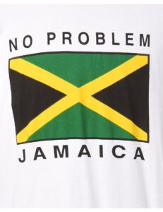 JAMAICA'S PROBLEM IS JAMAICA NO PROBLEM